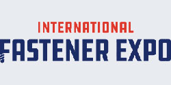 2017 INTERNATIONAL FASTENER EXPO WRAP UP